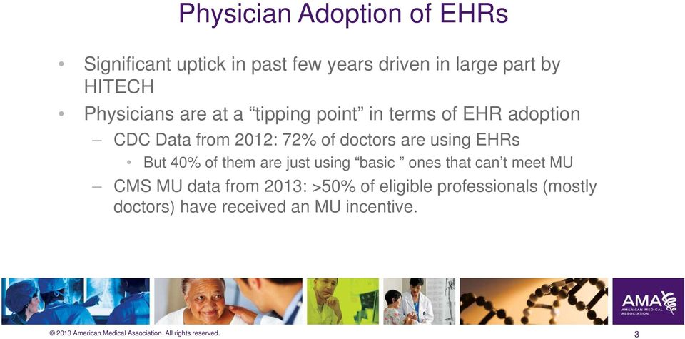 of doctors are using EHRs But 40% of them are just using basic ones that can t meet MU CMS