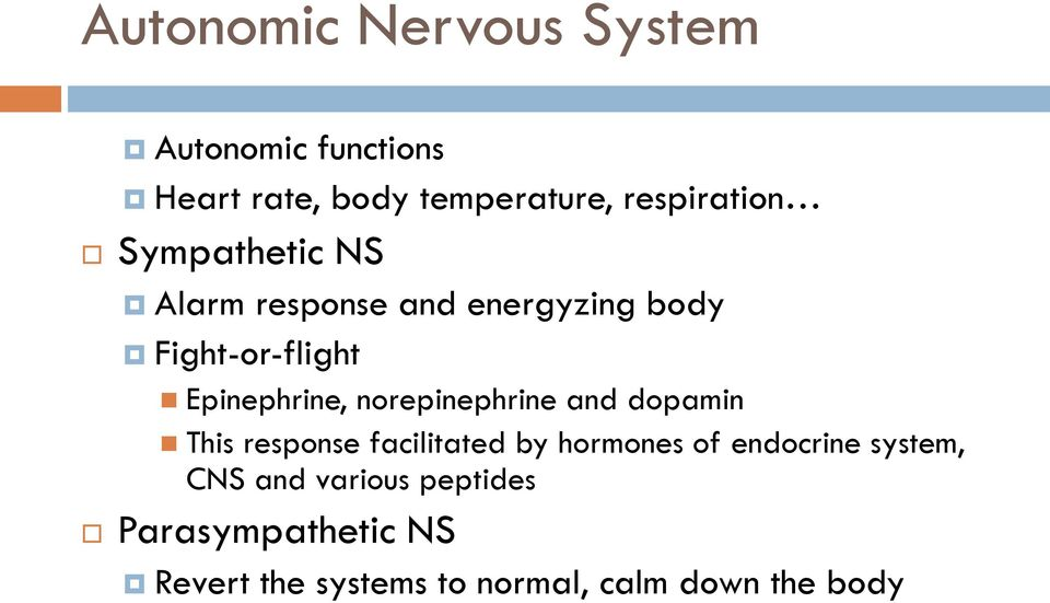 Epinephrine, norepinephrine and dopamin This response facilitated by hormones of