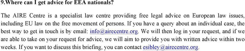 of persons. If you have a query about an individual case, the best way to get in touch is by email: info@airecentre.org.