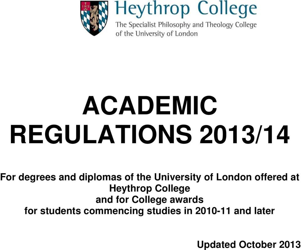 Heythrop College and for College awards for
