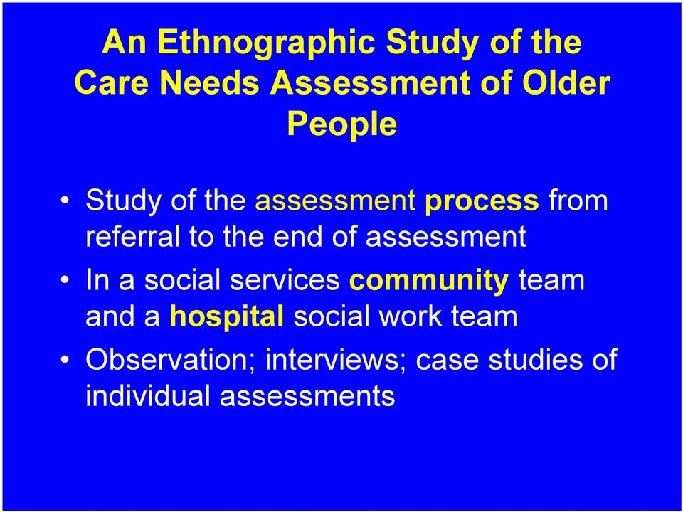 assessment In a social services community team and a hospital
