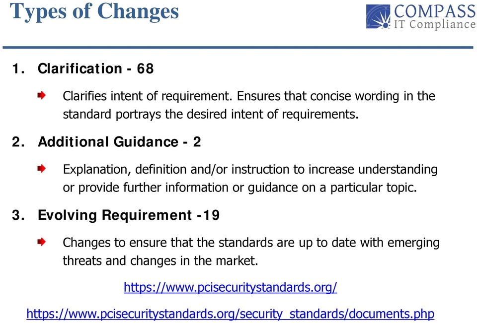 Additional Guidance - 2 Explanation, definition and/or instruction to increase understanding or provide further information or