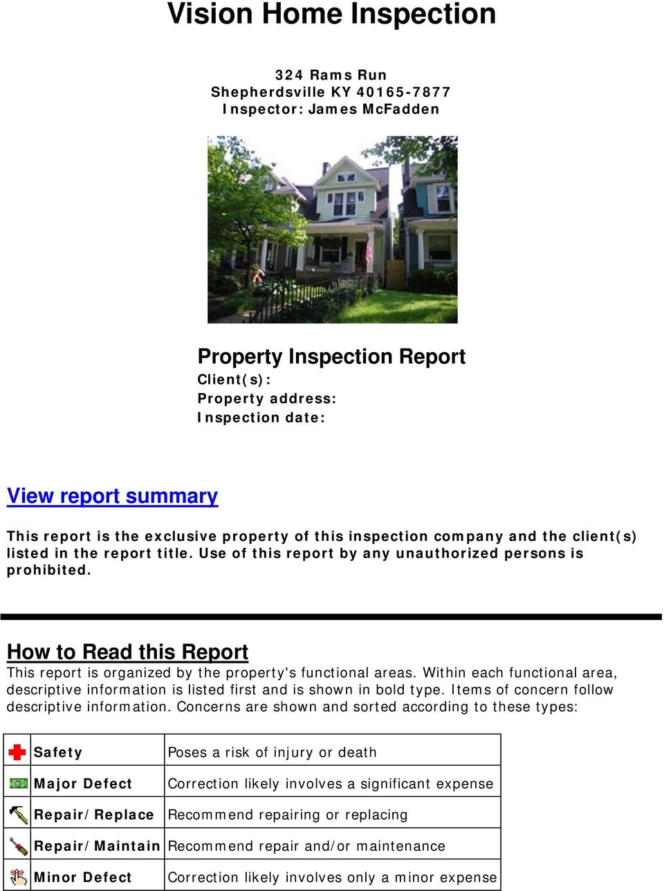 How to Read this Report This report is organized by the property's functional areas. Within each functional area, descriptive information is listed first and is shown in bold type.