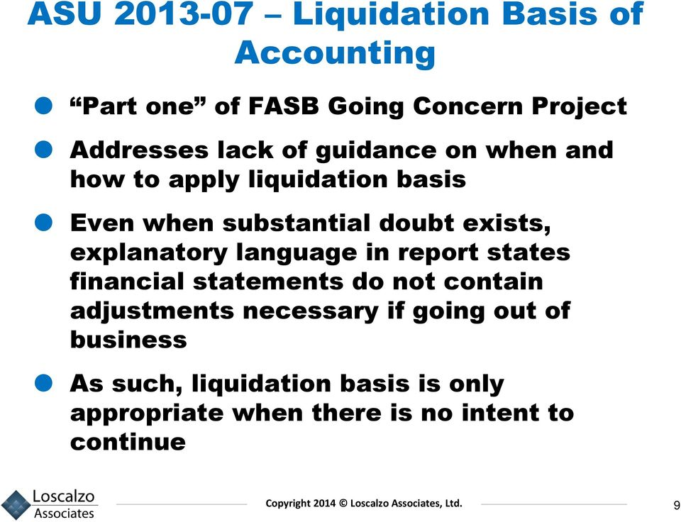 explanatory language in report states financial statements do not contain adjustments necessary if