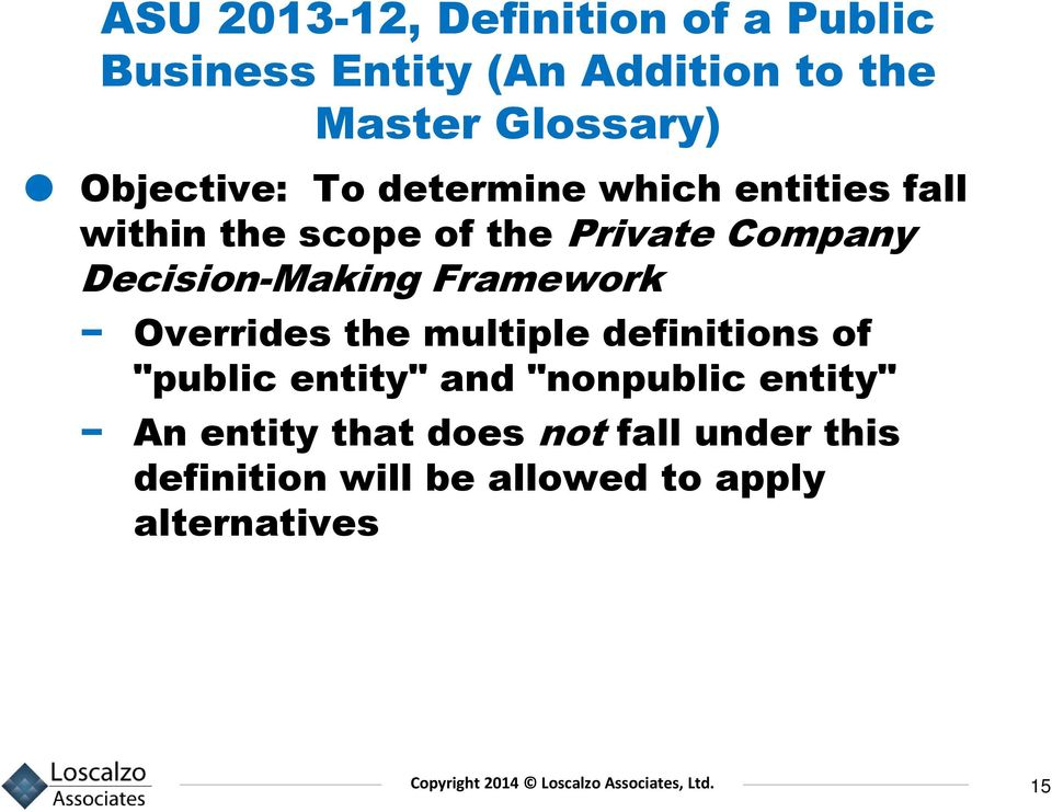 "Decision-Making Framework Overrides the multiple definitions of ""public entity"" and"