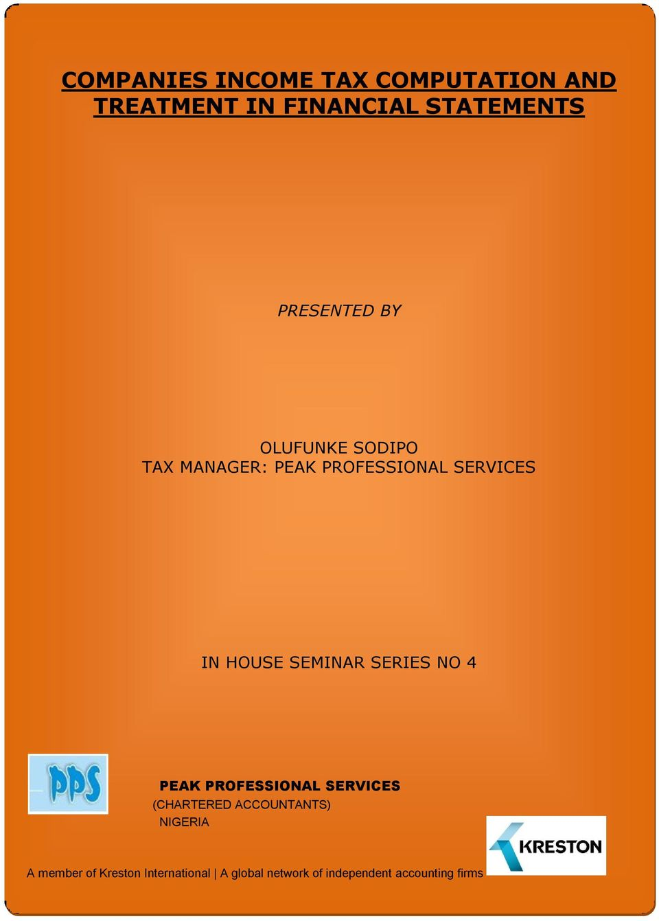 SEMINAR SERIES NO 4 PEAK PROFESSIONAL SERVICES (CHARTERED ACCOUNTANTS)