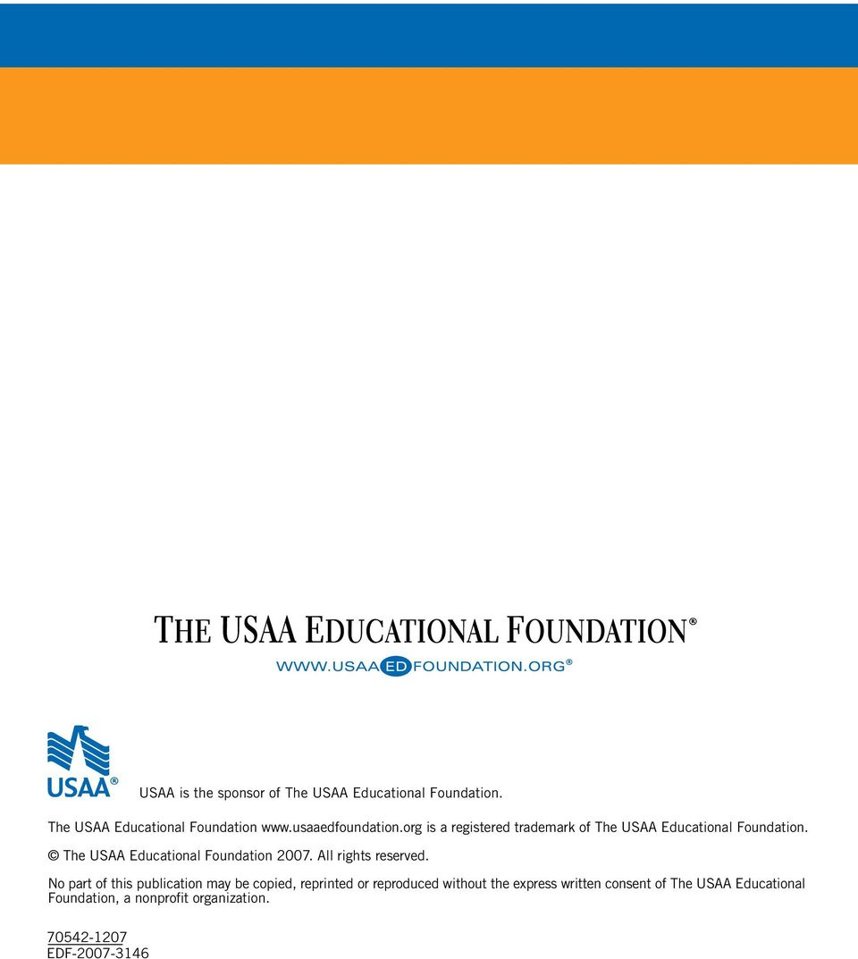 The USAA Educational Foundation 2007. All rights reserved.