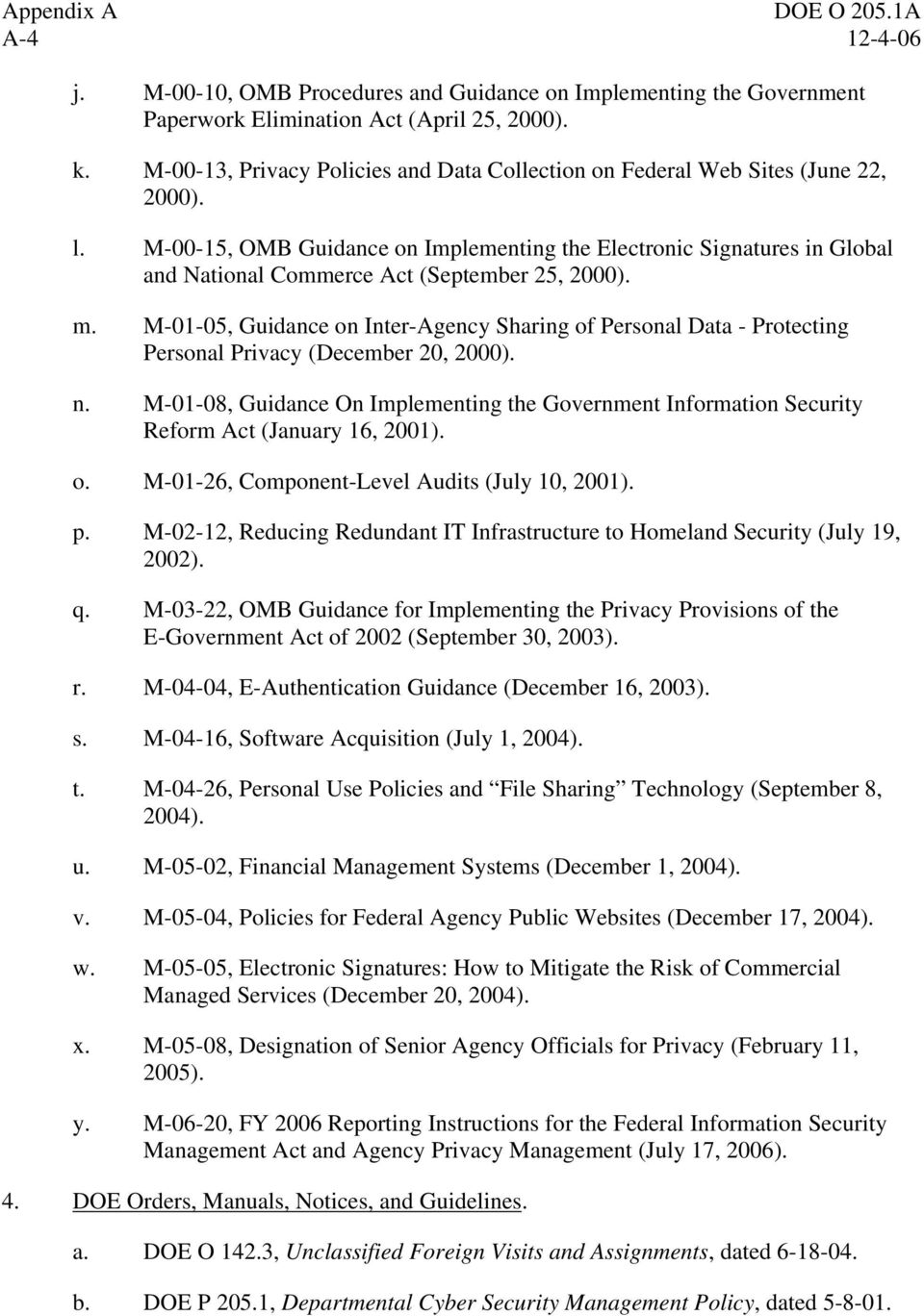 M-00-15, OMB Guidance on Implementing the Electronic Signatures in Global and National Commerce Act (September 25, 2000). m.