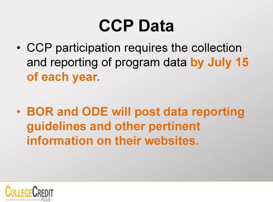 year. BOR and ODE will post data reporting