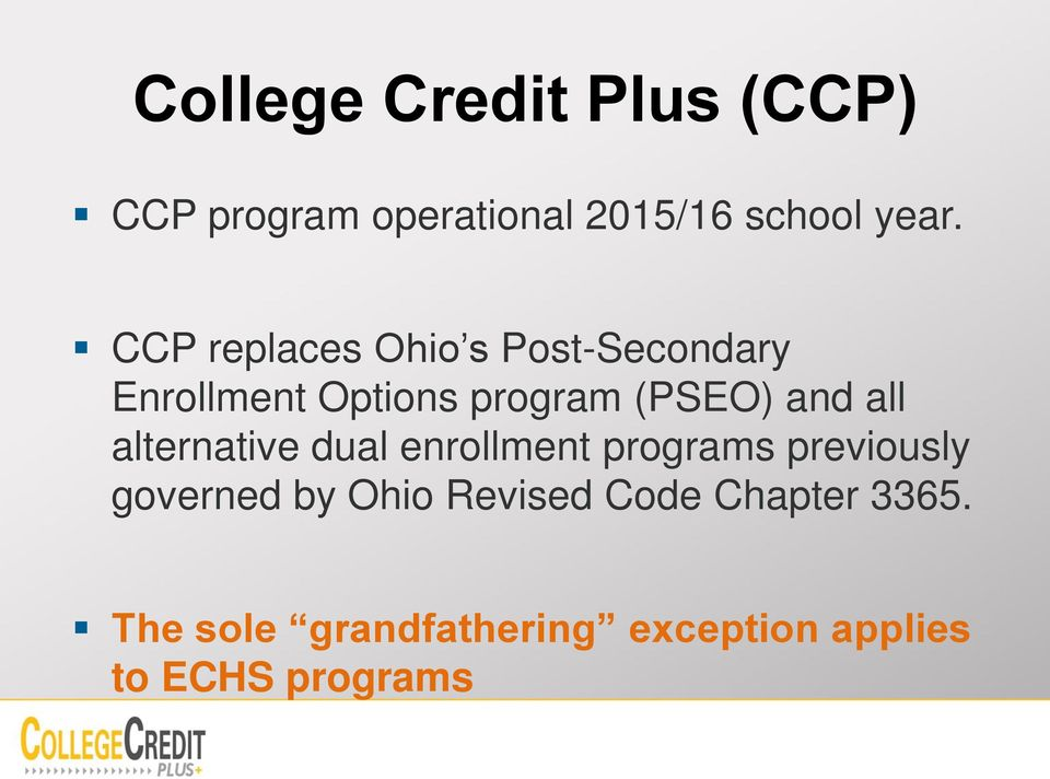 all alternative dual enrollment programs previously governed by Ohio
