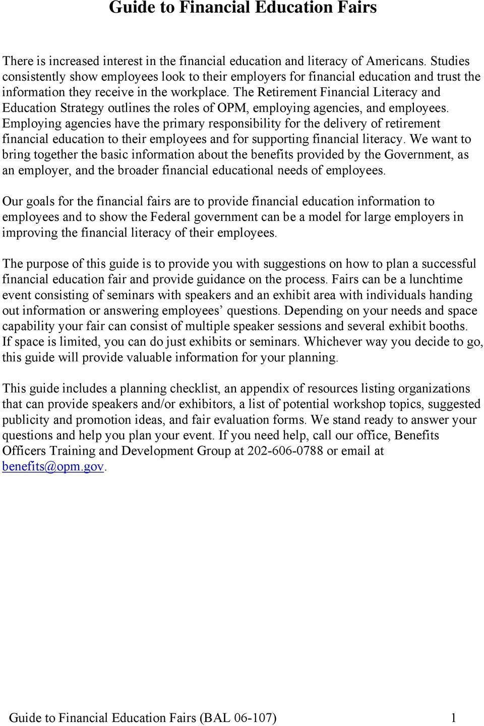 The Retirement Financial Literacy and Education Strategy outlines the roles of OPM, employing agencies, and employees.