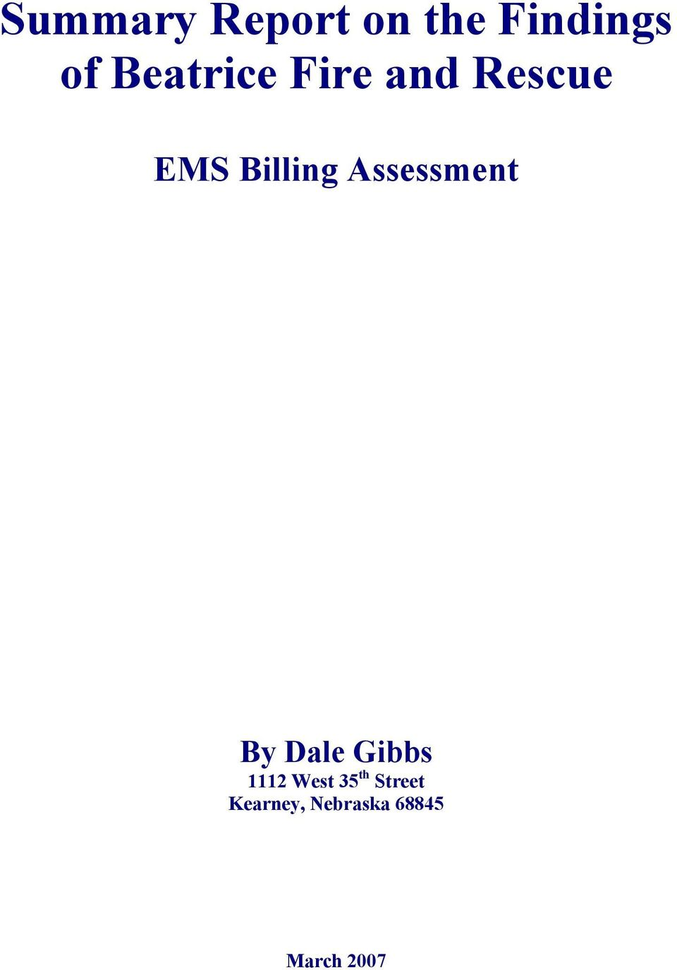 Assessment By Dale Gibbs 1112 West 35