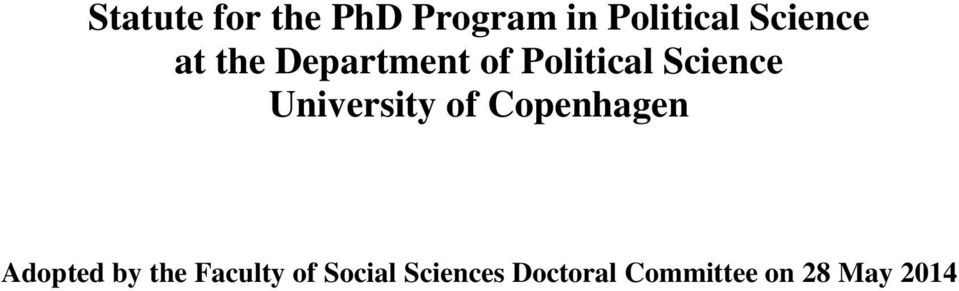 University of Copenhagen Adopted by the