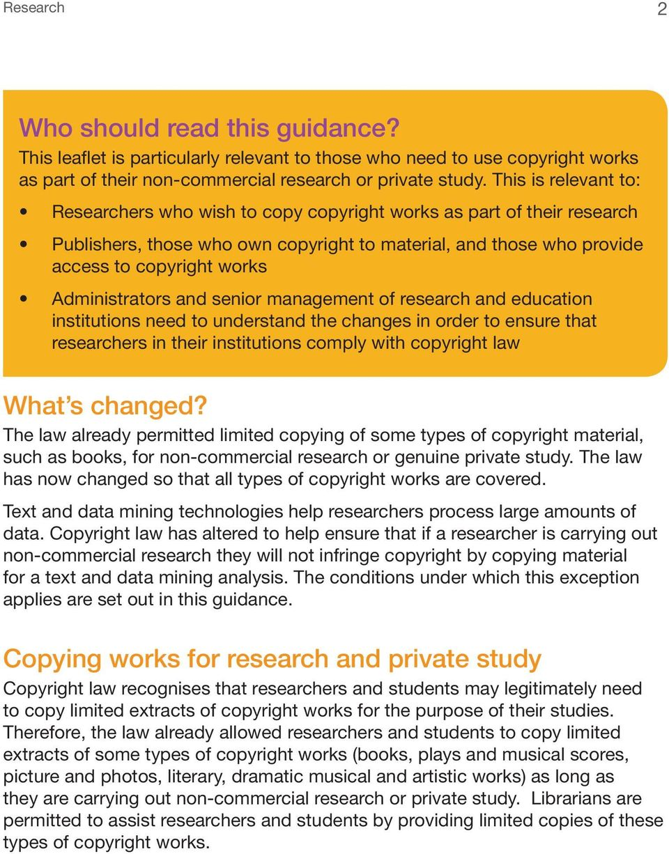 Administrators and senior management of research and education institutions need to understand the changes in order to ensure that researchers in their institutions comply with copyright law What s