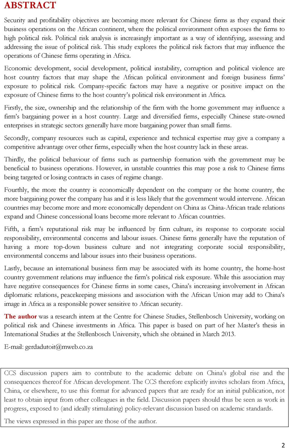 country risk analysis china essay Sovereign risk contained as public debt remains mainly domestic and denominated in local currency reduced risk of external over indebtedness thanks to the high level of foreign exchange reserves and to the maintenance of a current account surplus gradual move upmarket as part of china 2025 strategy.
