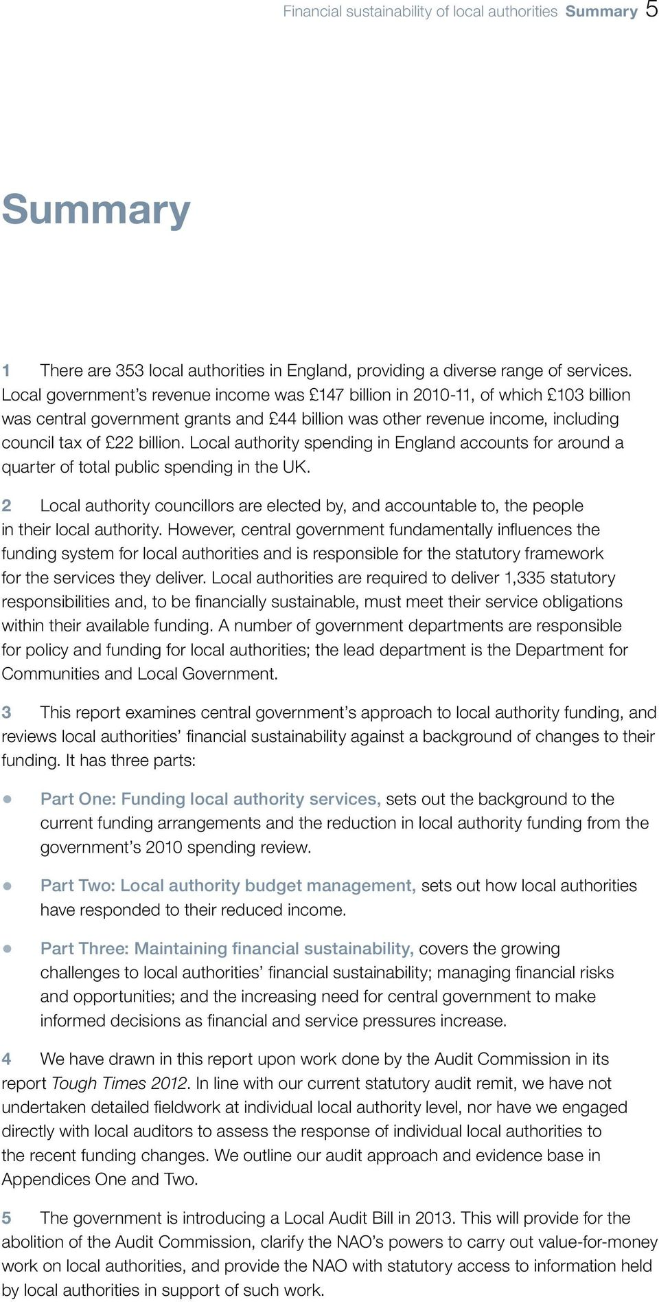 Local authority spending in England accounts for around a quarter of total public spending in the UK.
