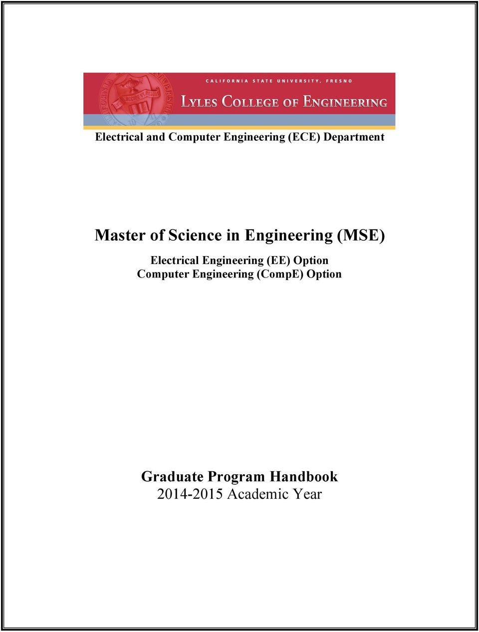 Engineering (EE) Option Computer Engineering (CompE)