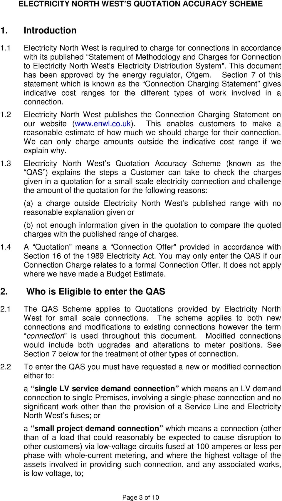 "Distribution System"". This document has been approved by the energy regulator, Ofgem."