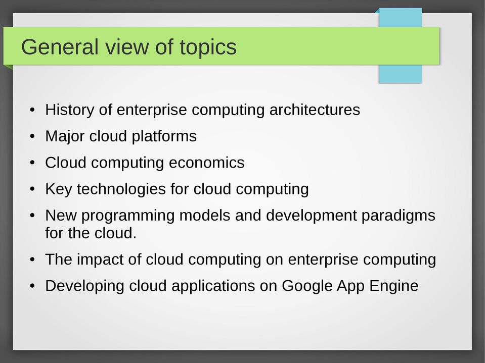 programming models and development paradigms for the cloud.
