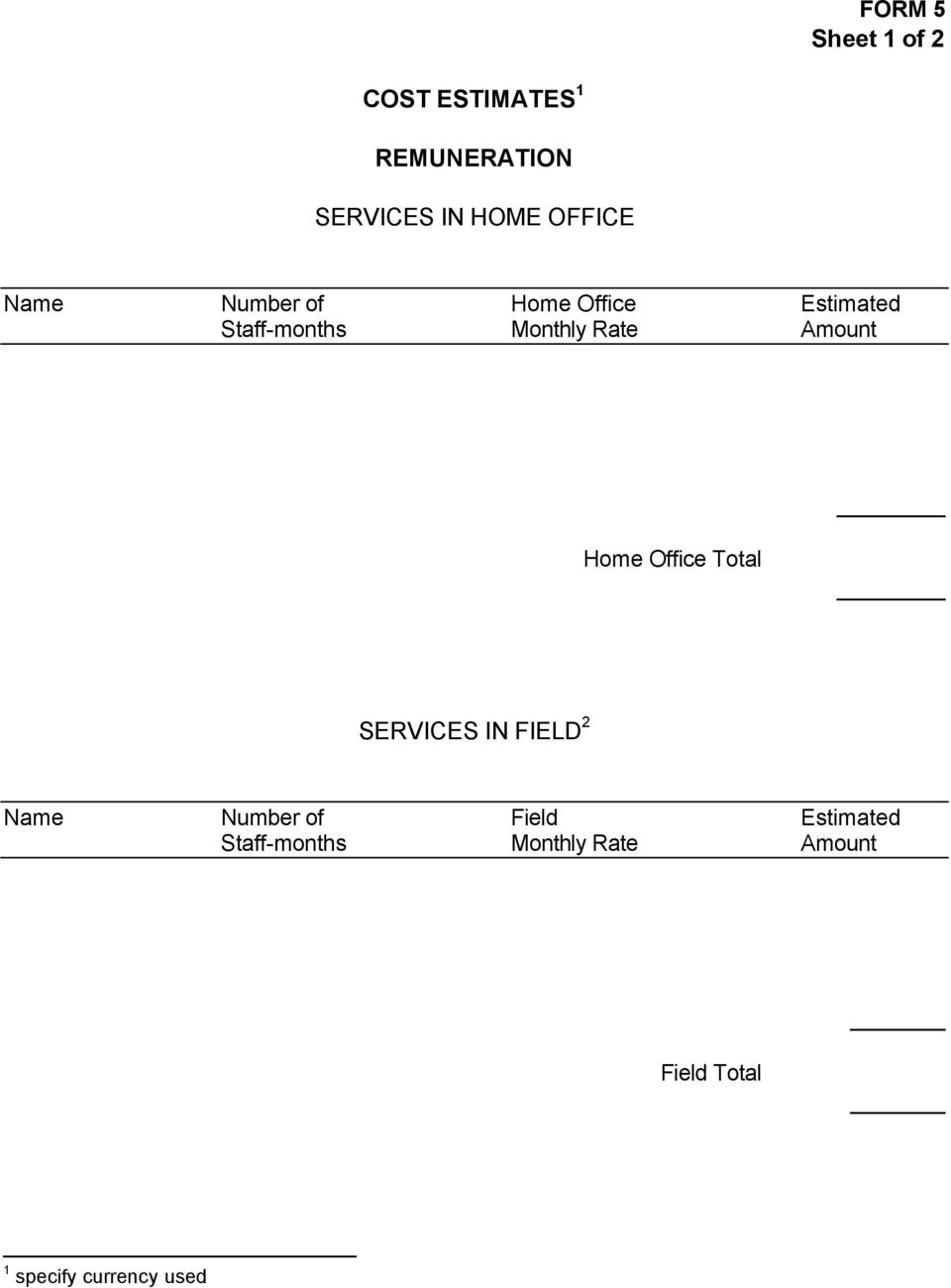 Amount Home Office Total SERVICES IN FIELD 2 Name Number of Field