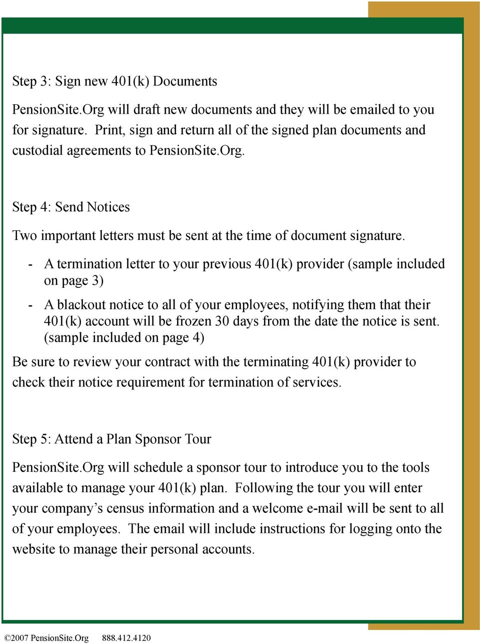 A termination letter to your previous 401(k) provider (sample included on