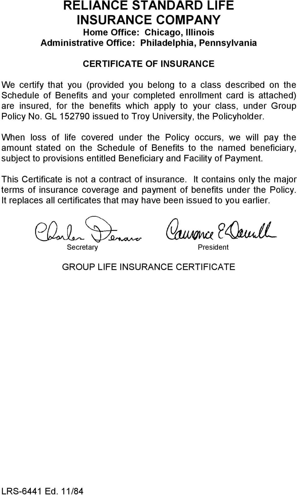 GL 152790 issued to Troy University, the Policyholder.