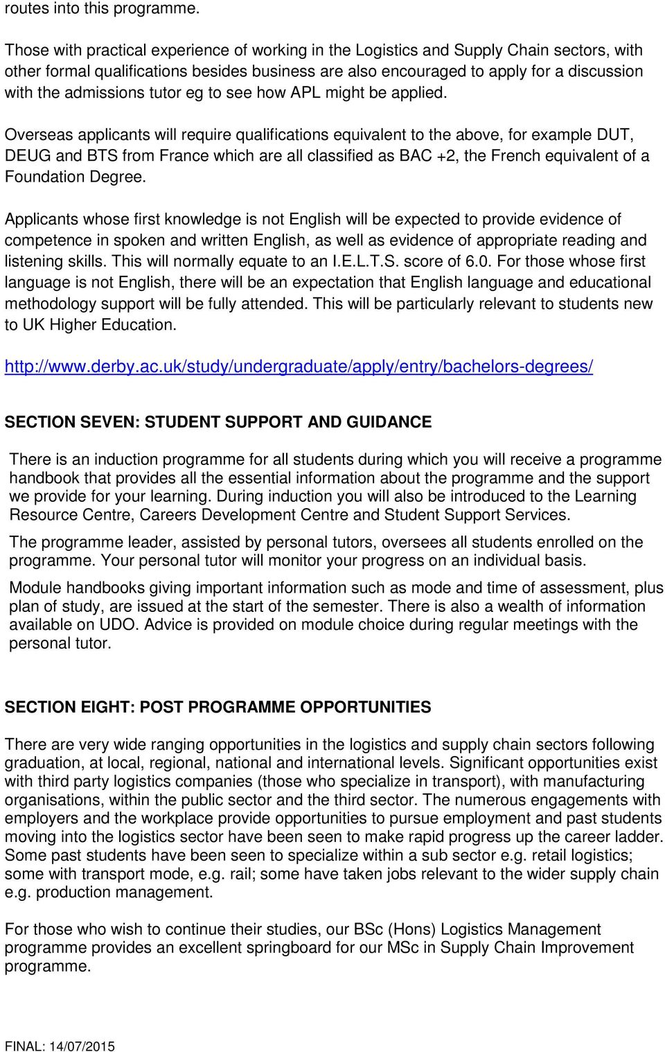 admissions tutor eg to see how APL might be applied.