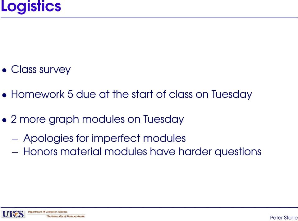 modules on Tuesday Apologies for imperfect