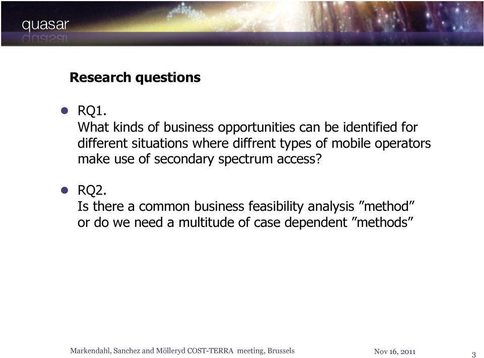 diffrent types of mobile operators make use of secondary spectrum access? RQ2.