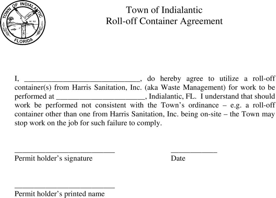 I understand that should work be performed not consistent with the Town s ordinance e.g.