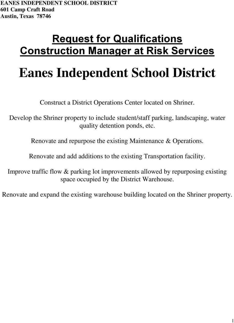 Develop the Shriner property to include student/staff parking, landscaping, water quality detention ponds, etc.