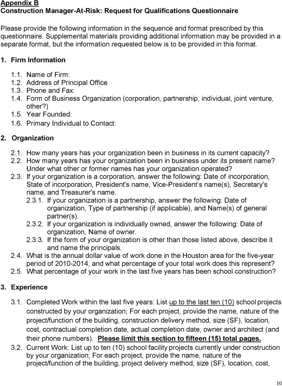 2. Address of Principal Office 1.3. Phone and Fax: 1.4. Form of Business Organization (corporation, partnership, individual, joint venture, other?) 1.5. Year Founded: 1.6.