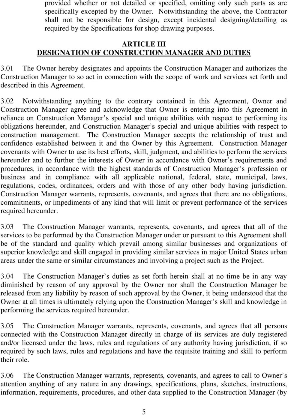 ARTICLE III DESIGNATION OF CONSTRUCTION MANAGER AND DUTIES 3.