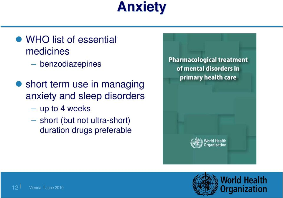 anxiety and sleep disorders up to 4 weeks