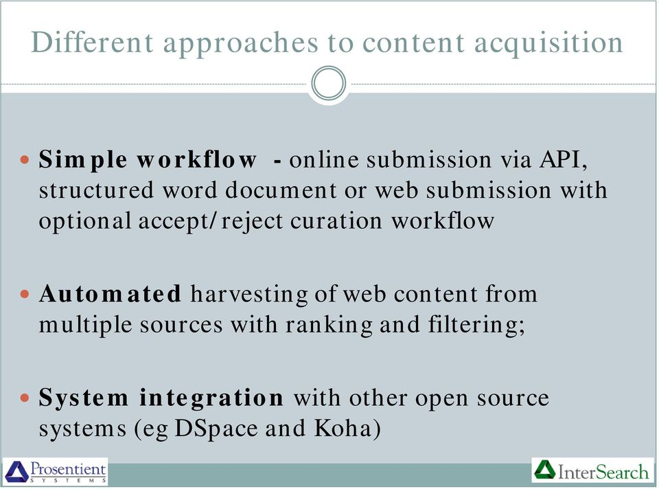 curation workflow Automated harvesting of web content from multiple sources with