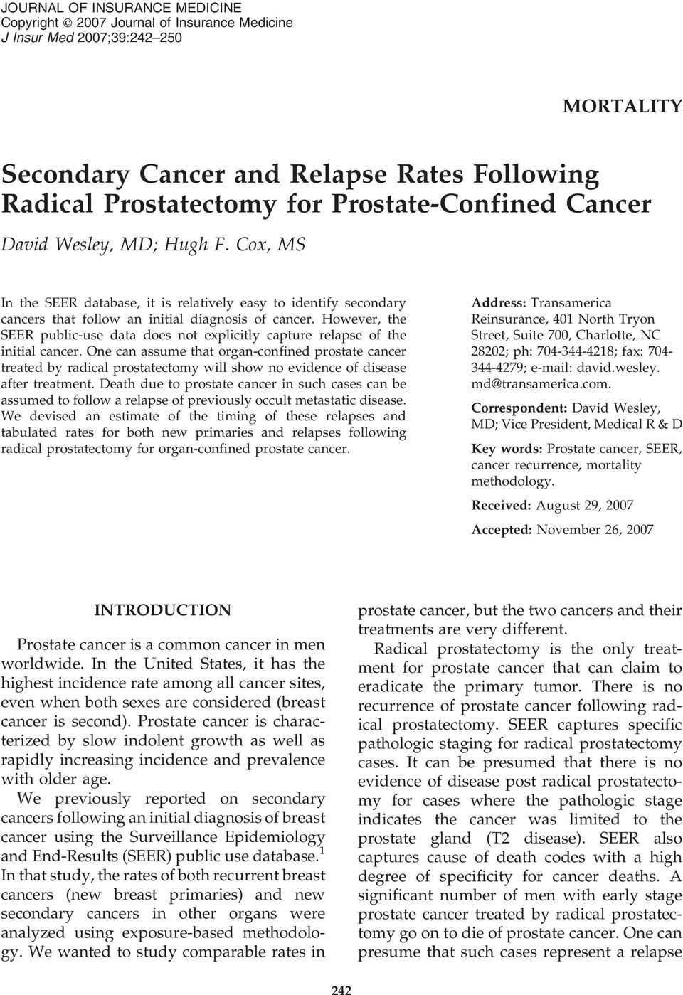 However, the SEER public-use data does not explicitly capture relapse of the initial cancer.