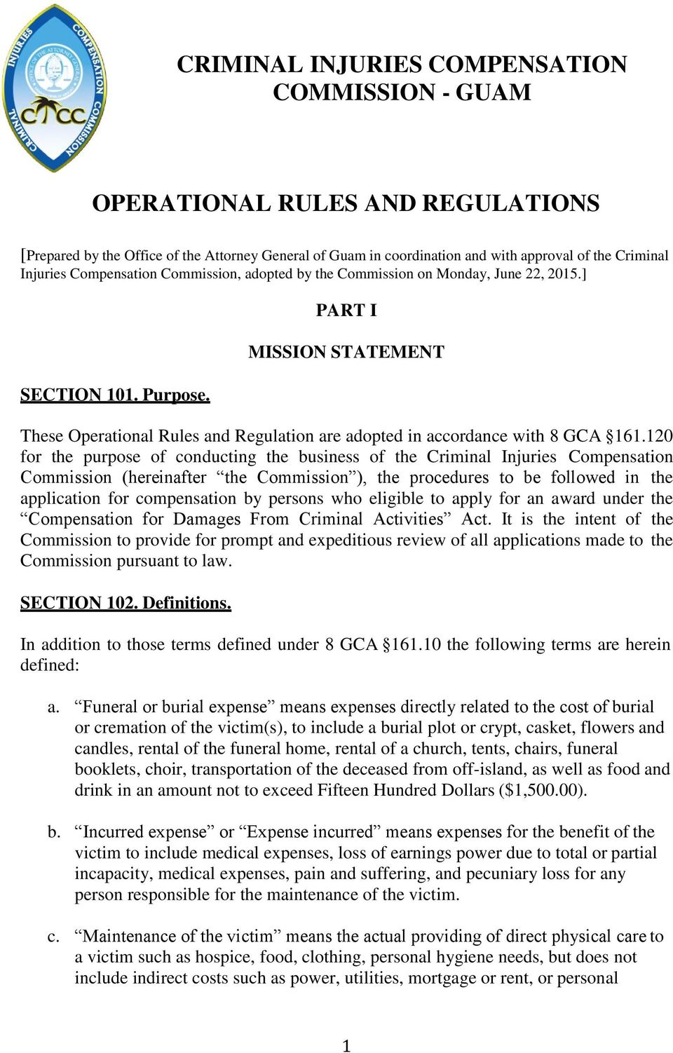 PART I MISSION STATEMENT These Operational Rules and Regulation are adopted in accordance with 8 GCA 161.
