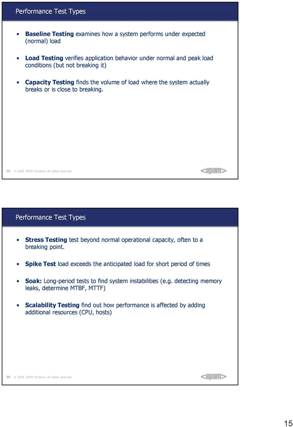 29 Performance Test Types Stress Testing test beyond normal operational capacity, often to a breaking point.
