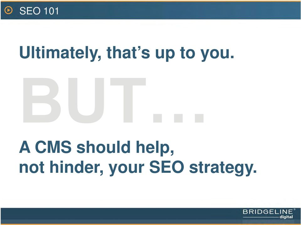 A CMS should help,