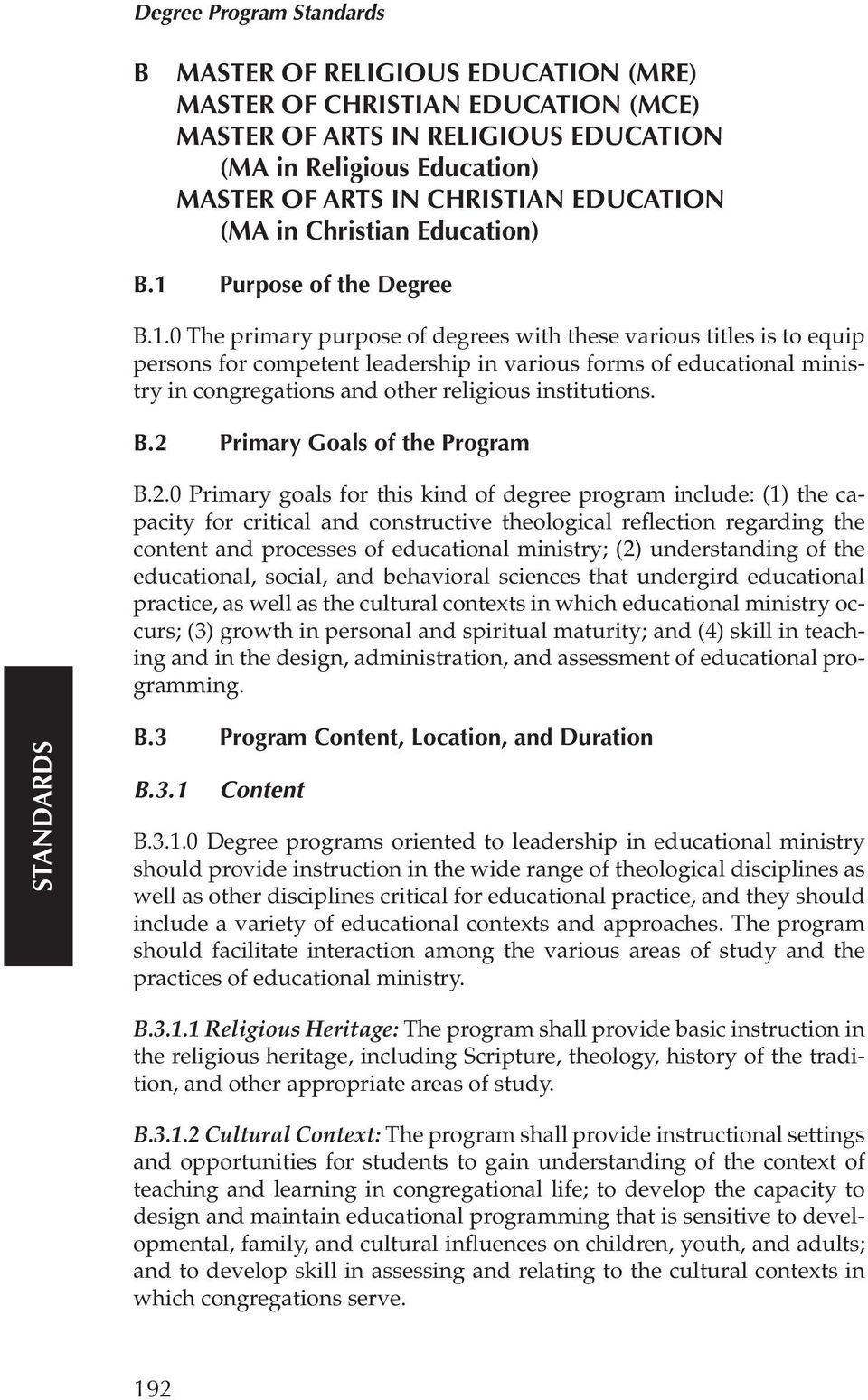 Purpose of the Degree B.1.