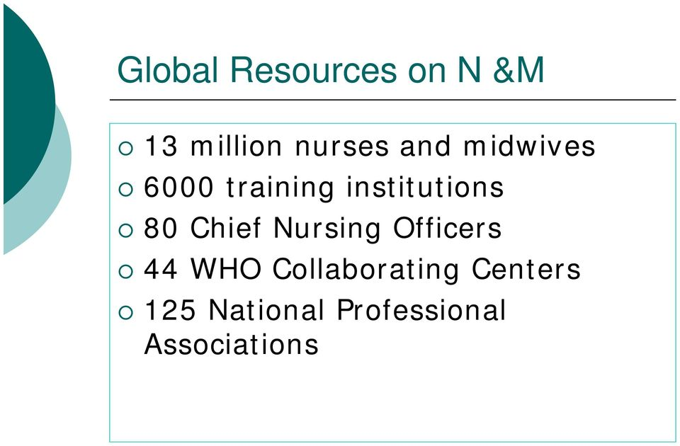 Chief Nursing Officers 44 WHO Collaborating