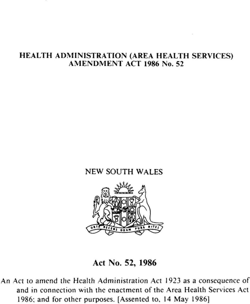 52, 1986 An Act to amend the Health Administration Act 1923 as a