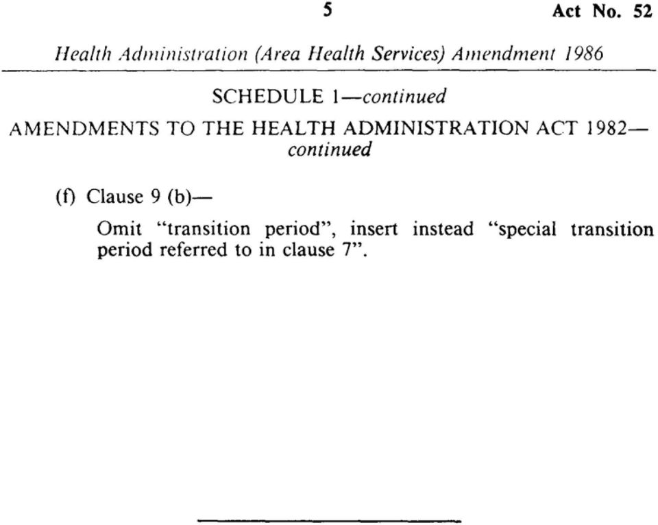 ADMINISTRATION ACT 1982 continued (f) Clause 9 (b)