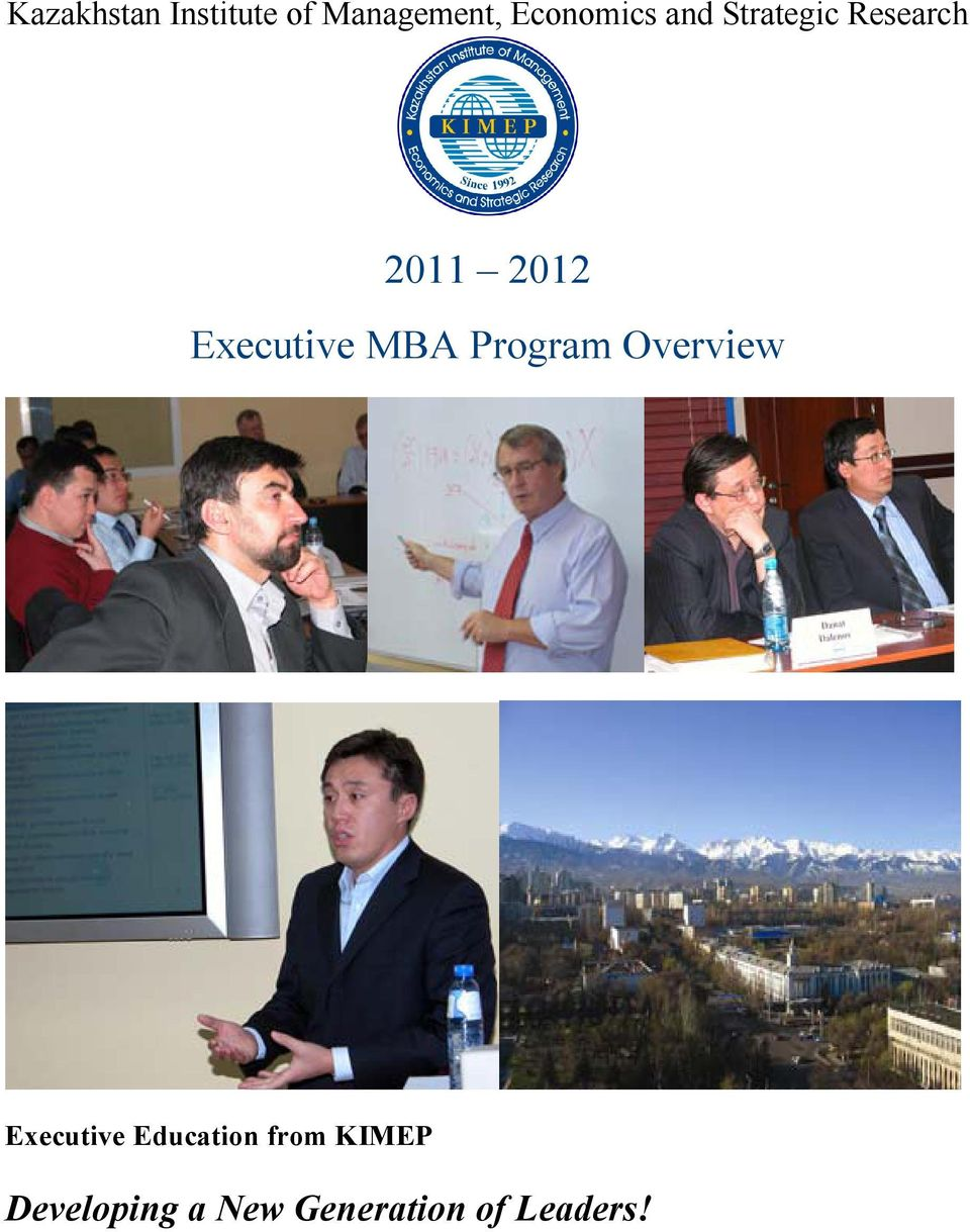 Executive MBA Program Overview Executive
