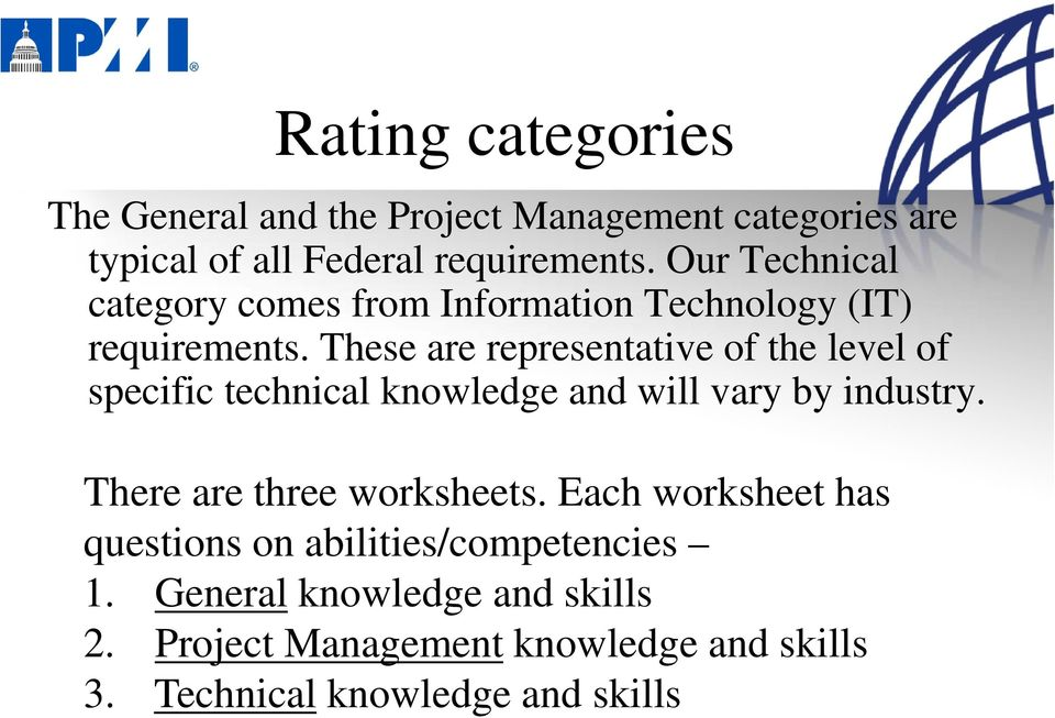 These are representative ti of fthe level lof specific technical knowledge and will vary by industry.