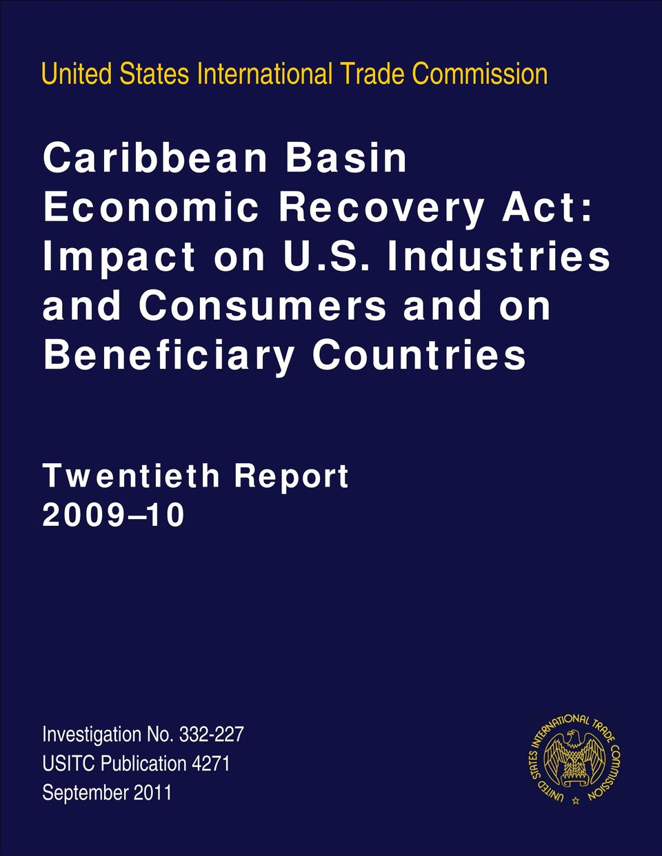 Industries and Consumers and on Beneficiary Countries