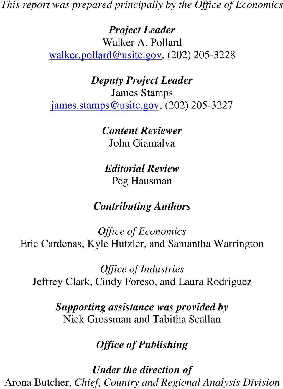 gov, (202) 205-3227 Content Reviewer John Giamalva Editorial Review Peg Hausman Contributing Authors Office of Economics Eric Cardenas, Kyle Hutzler,