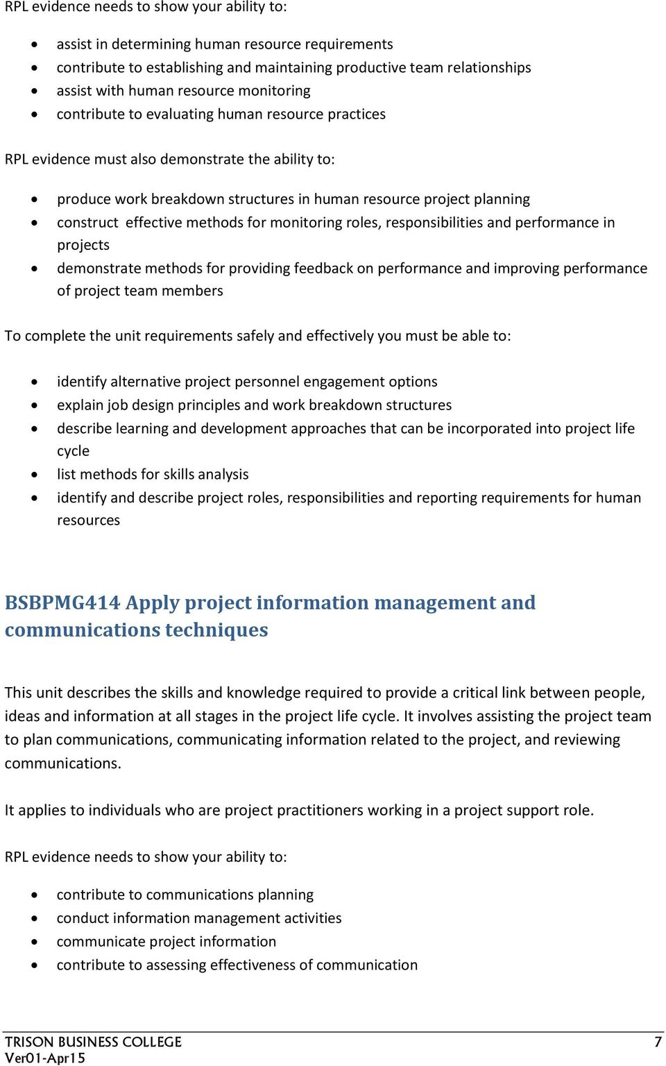 methods for providing feedback on performance and improving performance of project team members identify alternative project personnel engagement options explain job design principles and work