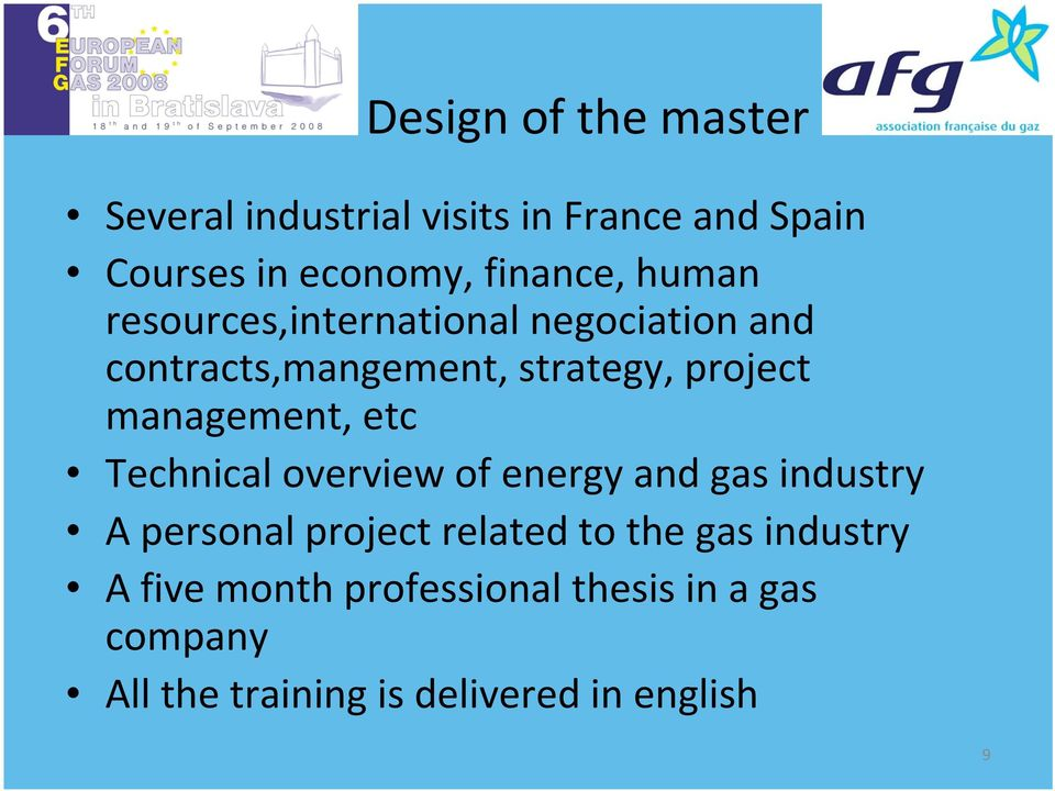management, etc Technical overview of energy and gas industry A personal project related to the
