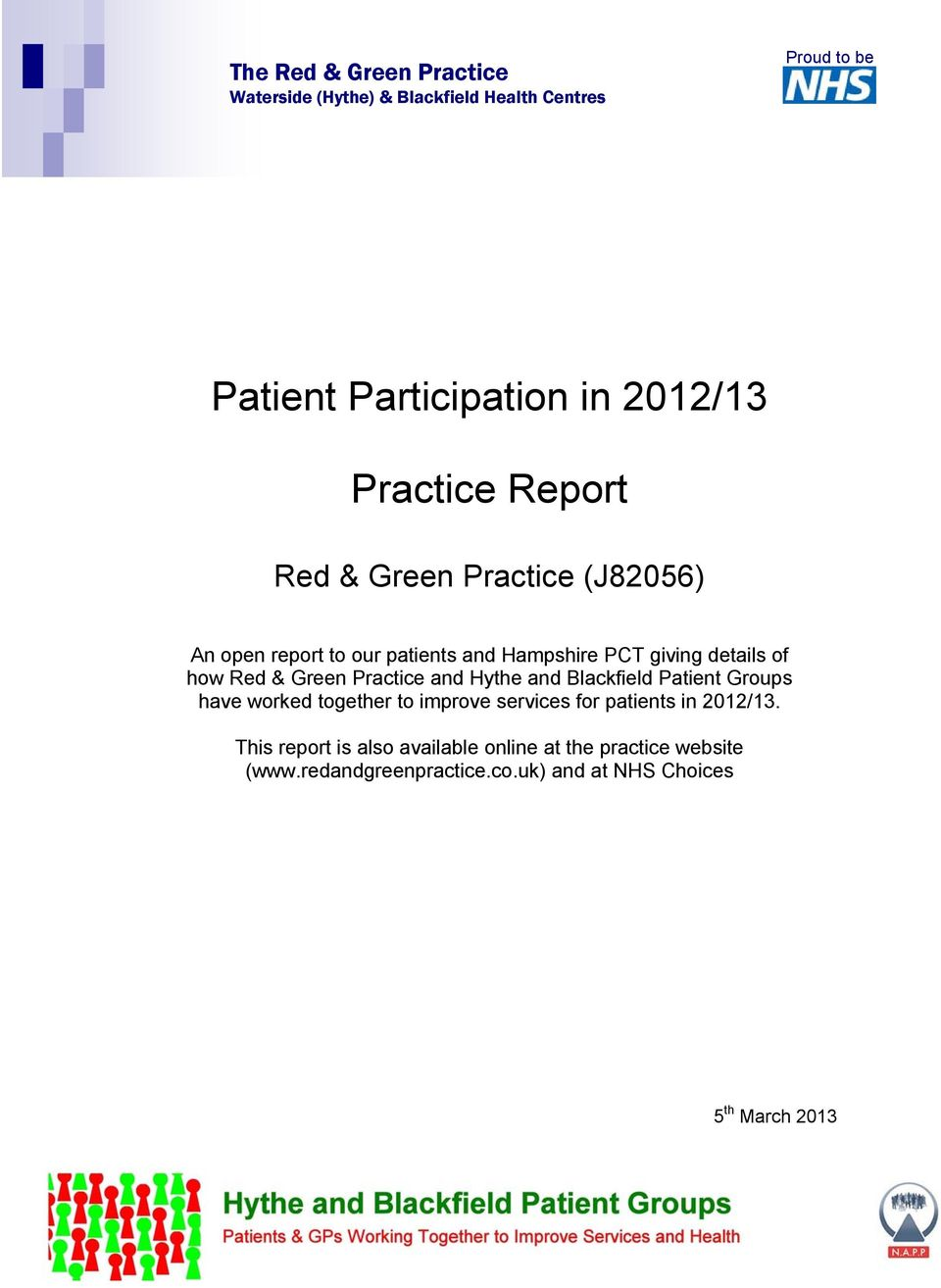 & Green Practice and Hythe and Blackfield Patient Groups have worked together to improve services for patients in 2012/13.